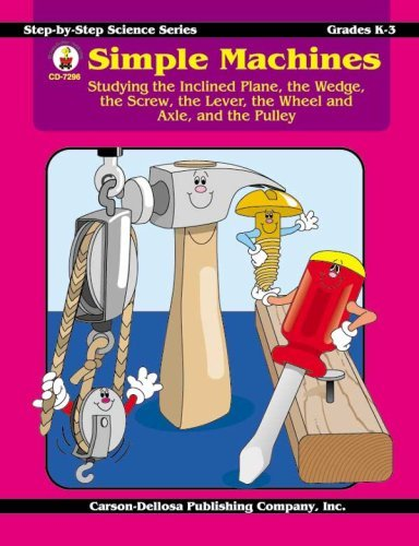 Simple Machines Grades K - 3 - 1