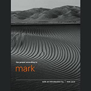 Introduction to the Gospel According to Mark | [Nick Cave]