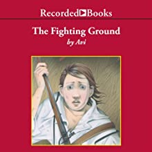 The Fighting Ground (       UNABRIDGED) by  Avi Narrated by George Guidall
