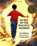 img - for Secret of the Peaceful Warrior: A Story About Courage and Love book / textbook / text book