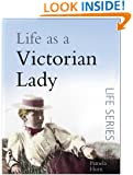 Life as a Victorian Lady