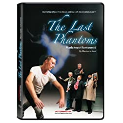 The Last Phantoms