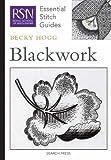 Blackwork (Royal School of Needlework Essential Stitch Guides)