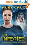 The Infected (The Nanotech Series Boo...