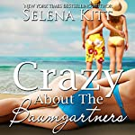 Crazy About the Baumgartners | Selena Kitt