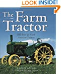The Farm Tractor: 100 Years of North...