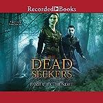 The Dead Seekers | Barb Hendee,J. C. Hendee