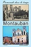echange, troc Daniel Delattre - Montauban - Promenade Dans le Temps