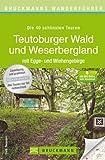 Wanderführer Teutoburger Wald und Weserbergland: Der Wanderführer bietet die 40 schönsten Wanderwege mit Wanderkarte, Höhenprofilen und kostenlosen ... Wiehengebirge (Bruckmanns Wanderführer)