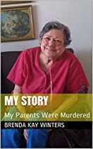 MY STORY: MY PARENTS WERE MURDERED