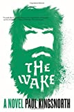 Image of The Wake: A Novel