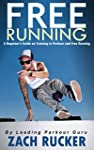 Free Running: A Beginner's Guide on T...