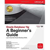 Oracle Database 11g A Beginner's Guide ~ Ian Abramson