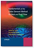Fundamentals of the Finite Element Method for Heat and Fluid Flow