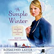 A Simple Winter: A Seasons of Lancaster Novel | Rosalind Lauer