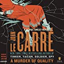 A Murder of Quality: A George Smiley Novel (       UNABRIDGED) by John le Carre Narrated by Michael Jayston