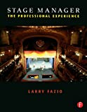 img - for Stage Manager: The Professional Experience book / textbook / text book