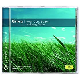 Grieg: Peer Gynt Suites etc. (Classical Choice)