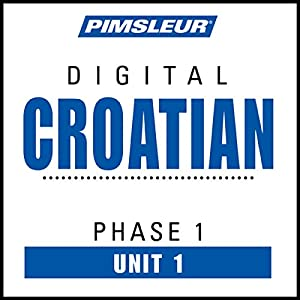 Croatian Phase 1, Unit 01 Hörbuch