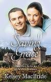 Saving Grace: A Christian Romance Novel (Glen Ellen Series Book 2) (English Edition)