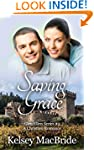 Saving Grace: A Christian Romance Nov...