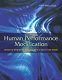 img - for Human Performance Modification: Review of Worldwide Research with a View to the Future book / textbook / text book
