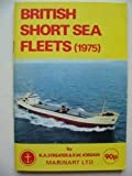 img - for British Short Sea Fleets (1975). book / textbook / text book