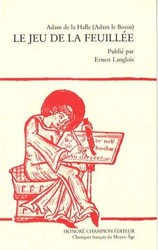 le-jeu-de-la-feuillee-edition-en-ancien-francais