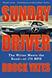 Sunday Driver: The Writer Meets the Road--at 175 MPH