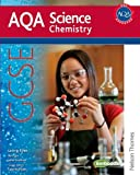 New AQA GCSE Chemistry (Aqa Science Students Book)