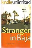 Stranger in Baja