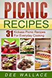 Picnic Recipes: 31 Kickass Picnic Recipes For Everyday Cooking