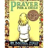 Prayer for a Child ~ Rachel Field