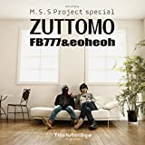 M.S.S Project special ZUTTOMO (���}���A���o��)