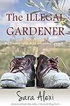The Illegal Gardener (The Greek Villa…