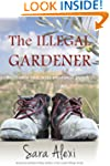 The Illegal Gardener (The Greek Villa...