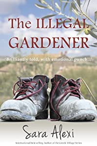 (FREE on 1/4) The Illegal Gardener by Sara Alexi - http://eBooksHabit.com