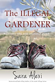 The Illegal Gardener (The Greek Village Collection.)