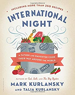 Book Cover: International Night: A Father and Daughter Cook Their Way Around the World *Including More than 250 Recipes*