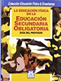 img - for Educacion Fisica En La Educacion Secundaria Obligatoria (Spanish Edition) book / textbook / text book