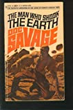 The Man Who Shook the Earth (Doc Savage #43) (0553047612) by Robeson, Kenneth