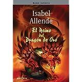 El Reino del Dragón de Oro (Memorias del águila y del jaguar) (Serie Infinita)