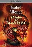 El Reino del Dragon de Oro (Serie Infinita) (Spanish Edition)