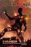 The Kyoto Man (The SciKungFi Trilogy Book 3)