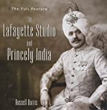 Lafayette Studio and Princely India (8174363599) by Russell Harris