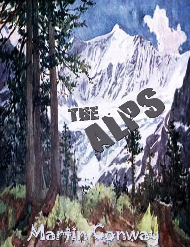 THE ALPS: With Full Color Illustrated PDF