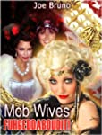 Mob Wives - Fuhgeddaboudit! (English...