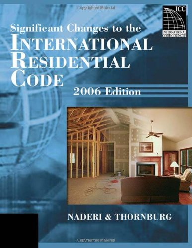 Significant Changes to the 2006 International Residential Code 2006 - Soft-cover - Delmar Cengage Learning - IC-7101S06 - ISBN: 1418028789 - ISBN-13: 9781418028787