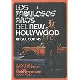 Los fabulosos años del New Hollywood: Panorama de dos décadas de cine norteamericano (1964-1983)