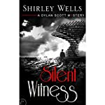 Silent Witness (       UNABRIDGED) by Shirley Wells Narrated by Victor Villar-Hauser